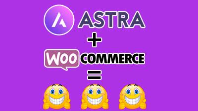 ¿Por Qué Elegir Astra Para Tu Sitio Web De E-Commerce?
